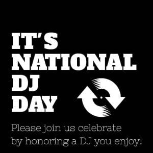 National DJ Day